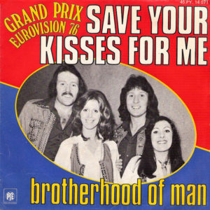 Brotherhood of Man: Save Your Kisses For Me